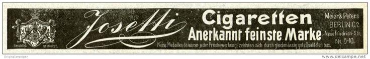 Original-Werbung/ Anzeige 1903 - JOSETTI CIGARETTEN / MEIER & PETERS BERLIN - ca. 200 x 25 mm
