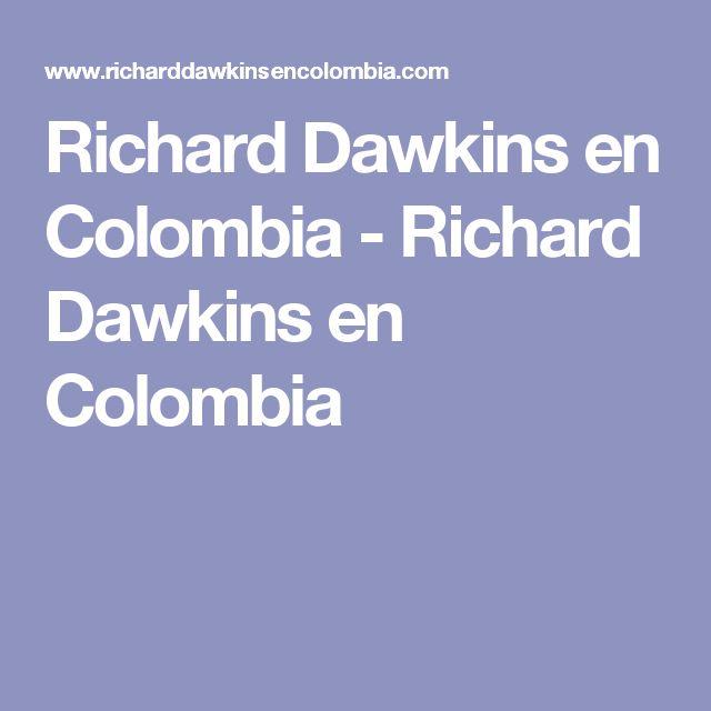 Richard Dawkins en Colombia - Richard Dawkins en Colombia