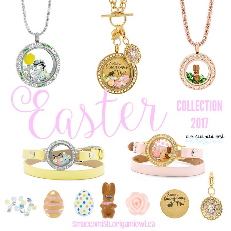 Origami Owl ~ Easter Collection 2017 smaccomish.origamiowl.ca
