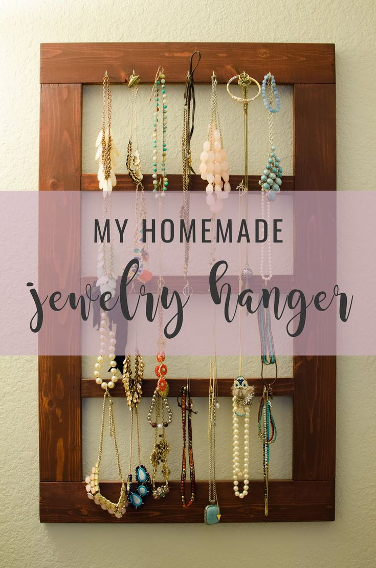 My Homemade Jewelry Hanger