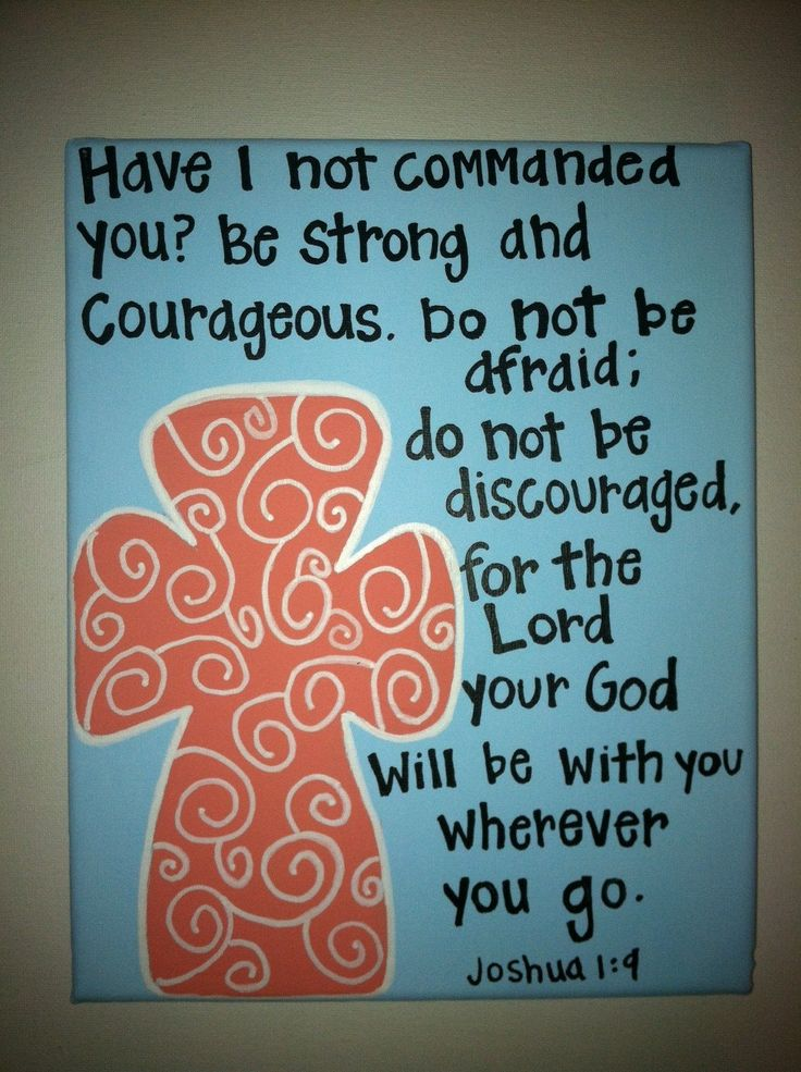Do not be afraid.: The Lord, Quote, Bible Verses Canvas, Crosses, Gods Will, Bible Ver Canvas, Being Strong, Favorit Bible Ver, Kids Rooms