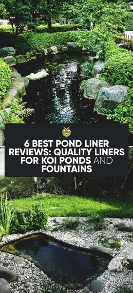6 Best Pond Liner Reviews: Quality Liners for Koi Ponds and Fountains