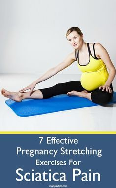 7 Effective Stretching Exercises For Sciatica Pain During #Pregnancy :There are some effective and safe stretching exercises that can provide relief from such pain.