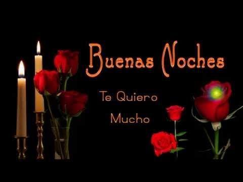 BUENAS NOCHES CON FRASES Y MENSAJES BONITAS DE AMOR - ROSAS - YouTube #imagenesdeamordebuenasnoches
