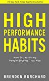 High Performance Habits: How Extraordinary People Become That Way by Brendon Burchard (Author) #Kindle US #NewRelease #Nonfiction #eBook #ad