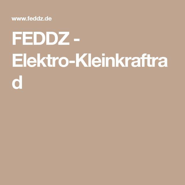FEDDZ - Elektro-Kleinkraftrad