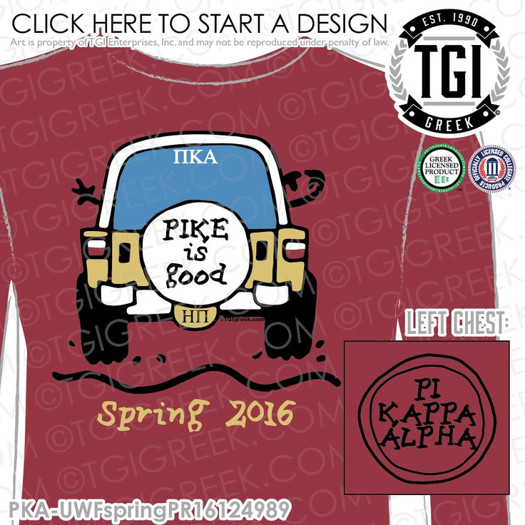 Pi Kappa Alpha | Pike | ΠΚΑ | Spring 2016 | Pike is Good | Brotherhood | Greek Life | TGI Greek | Greek Apparel | Custom Apparel | Fraternity Tee Shirts | Fraternity Tanks | Fraternity T-shirts