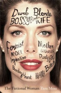 Tara Moss - The Fictional Woman
