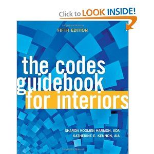 65 The Codes Guidebook For Interiors Sharon Koomen Harmon Katherine E Kennon Law BooksInterior Design