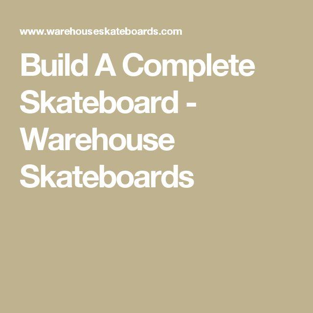 Build A Complete Skateboard - Warehouse Skateboards