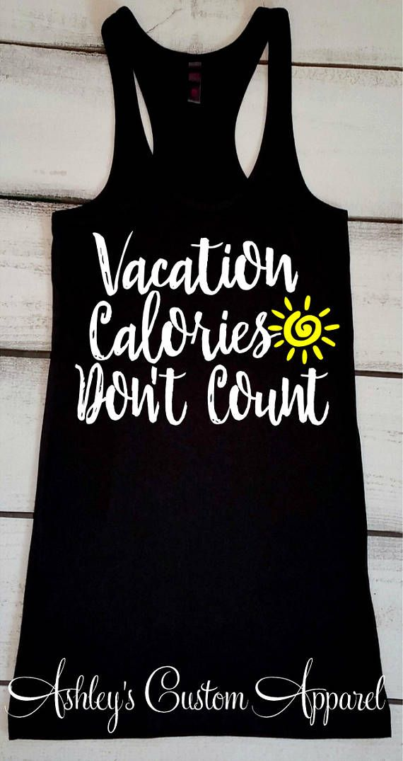 Vacation Tank Top, Cruise Shirts, Swimsuit Cover Up, Beach Shirts, Vacation Shirts, Vacation Calories Don't Count, Summer Vacation Tank 1