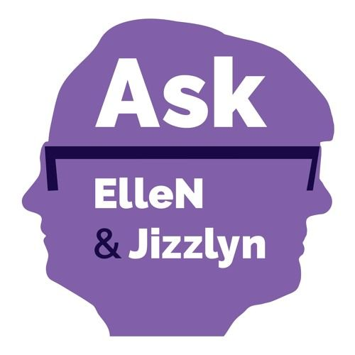 Podcast S2E14 - Ask ElleN & Jizzlyn. We answer questions sent in by listeners! Including How do you stop having the same fights with your partner?, Are Australia and New Zealand really rivals?, What's up with Georgia?, What does a Big Mac taste like?, What is it like being gluten free?  and more! An argument about gifs spawns new nicknames and we open up the mailbox!