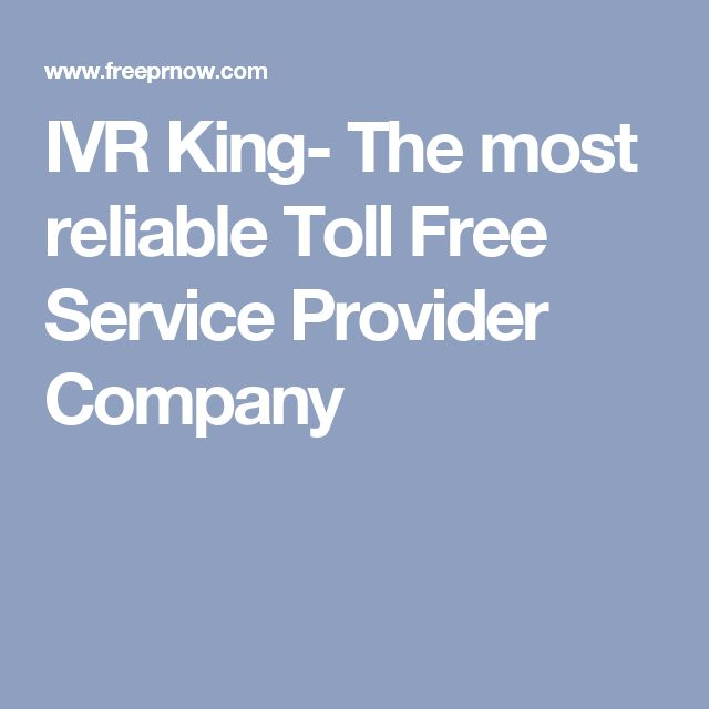 IVR King- The most reliable Toll Free Service Provider Company