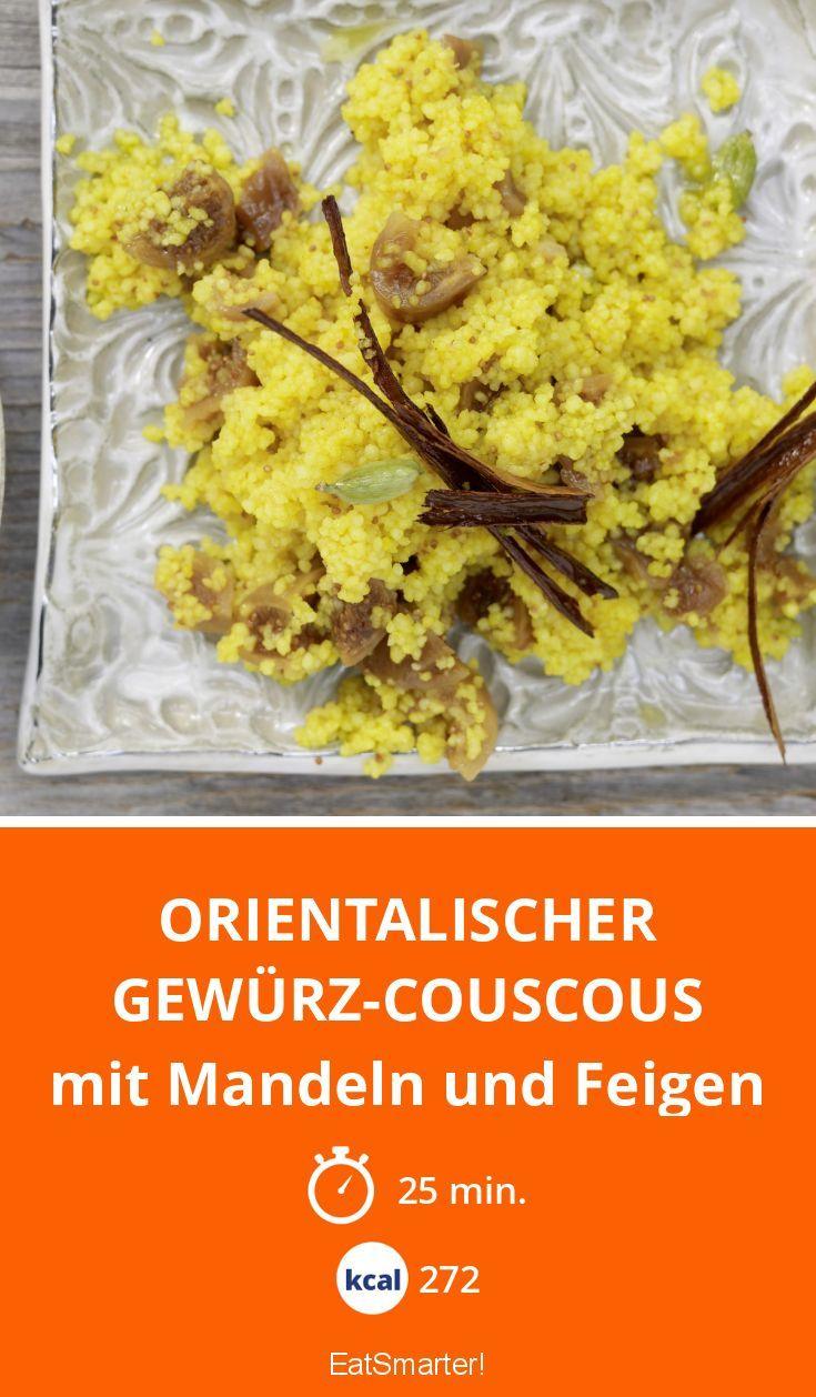 Orientalischer Gewürz-Couscous - mit Mandeln und Feigen