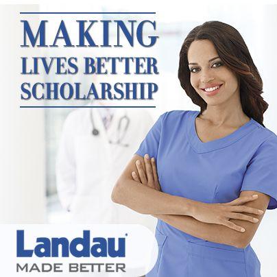 """DO THIS!!!!!!Landau Uniforms """"Making Lives Better"""" Scholarship 2015 #landau"""