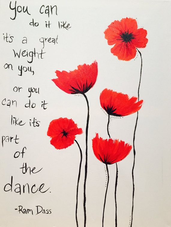 Poppies with Ram Dass Quote Print
