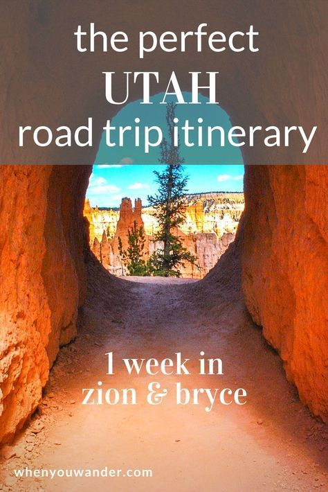 Utah Road Trip Itinerary – 1 Week in Zion and Bryce Canyon National Parks