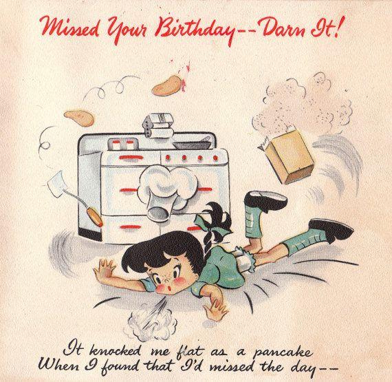 Vintage 1943 Hallmark Missed Your Birthday Greetings Card