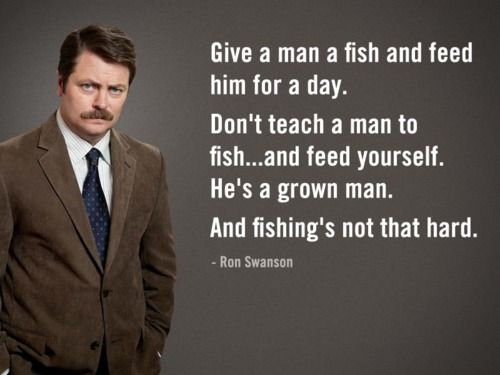 I <3 Ron Swanson: Ron Swanson, Quotes, Parks, Funny Stuff, Humor, Ronswanson, Fishing S