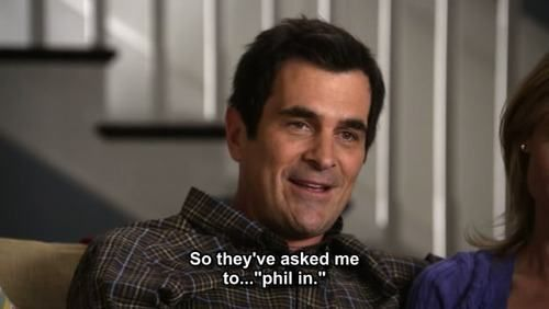 """So they asked me to... Phil in."""
