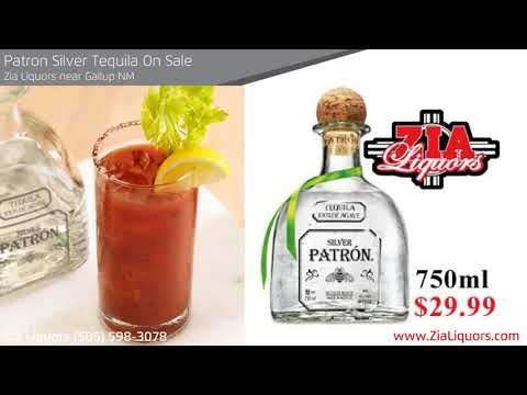 lowest prices on Patron Silver Tequila Near Gallup, Shiprock and Farmington, NM