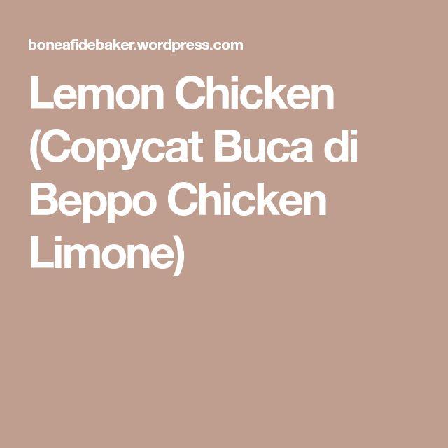 Lemon Chicken (Copycat Buca di Beppo Chicken Limone)
