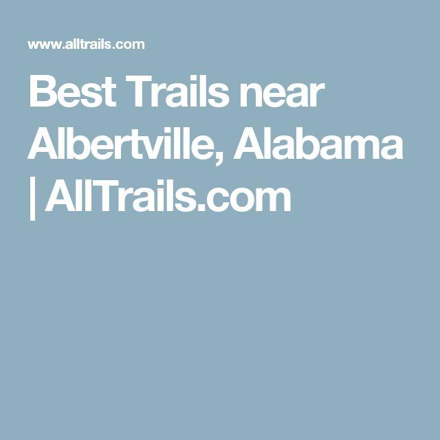 Best Trails near Albertville, Alabama | AllTrails.com