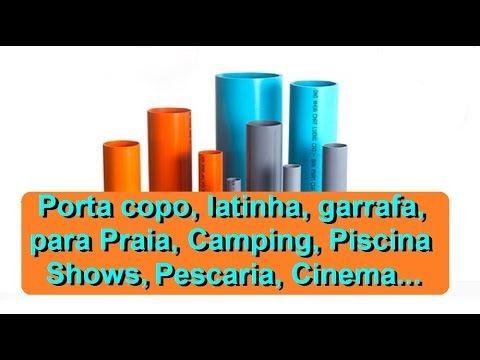 PVC PASSO A PASSO: Porta copo, latinha, garrafa, para Praia, Camping,...