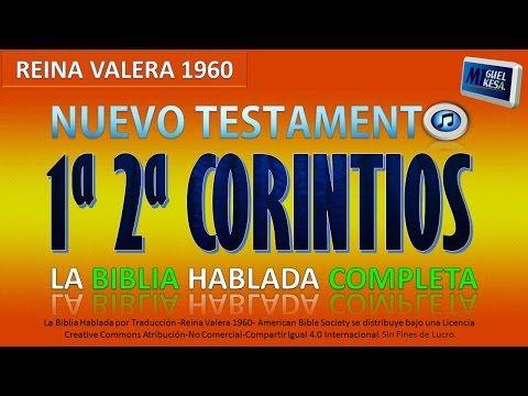 LA BIBLIA HABLADA COMPLETA- 1ª  &  2ª CORINTIOS -Reina Valera 1960 (Español) -Nuevo Testamento HD- - YouTube