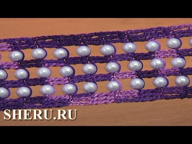 Crochet Wide Lace ttutorial 22 Широкая лента с бусинками