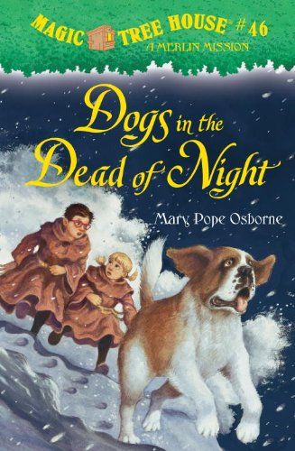 Bestseller books online Magic Tree House 46: Dogs in the Dead of Night (A Stepping Stone Book(TM)) Mary Pope Osborne  http://www.ebooknetworking.net/books_detail-0375868240.html