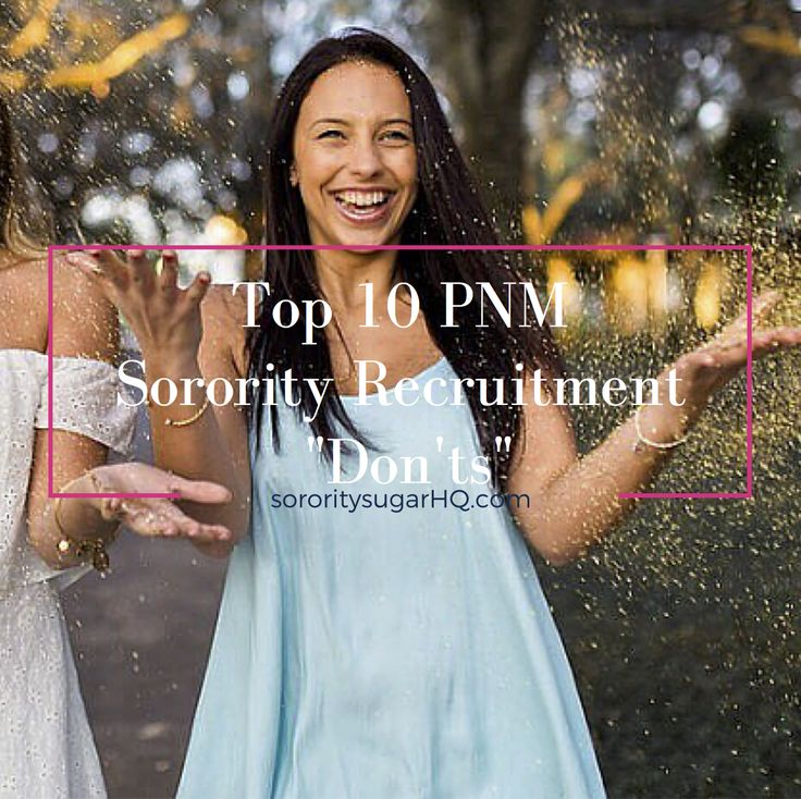 "sororitysugarHQ Recruitment Prep: ""Top 10 PNM Sorority Recruitment Don'ts!"" As fall recruitment gets closer and closer, many PNMs worry about what to do, what to wear and how to act. Sometimes reviewing what NOT to do is just as helpful as a 'to do' list. Check out sorority sugar's advice on what NOT to do and some positive pointers as well! <3"