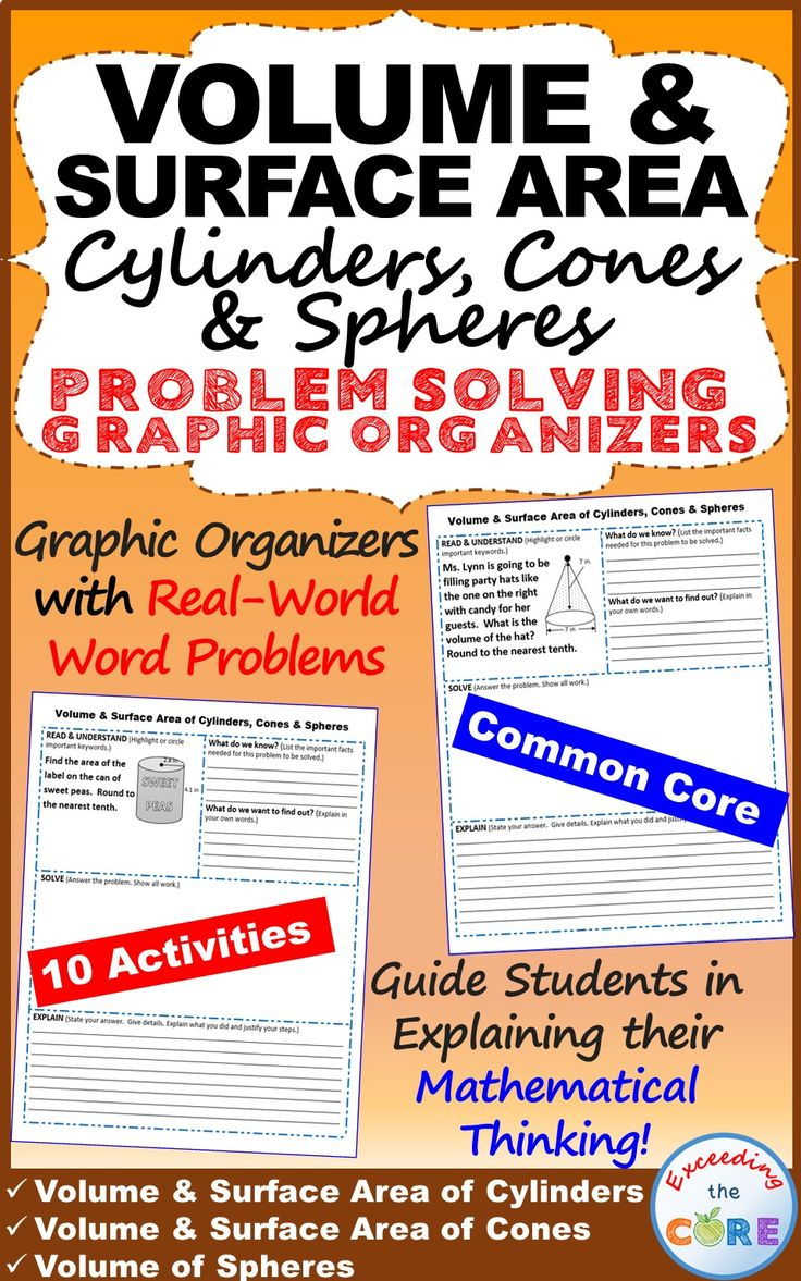 Get your students successfully understanding and solving VOLUME & SURFACE AREA OF CYLINDERS, CONES & SPHERES real-world word problems with these PROBLEM SOLVING GRAPHIC ORGANIZERS. These graphic organizers help students organize their thoughts, infer solutions, & communicate their thinking. Perfect for homework, assessments, & math stations. Topics: ✔ Volume of Cylinders ✔ Volume of Cones ✔ Volume of Spheres ✔ Surface Area of Cylinders ✔ Surface Area of Cones  Common Core 8th grade math 8G9