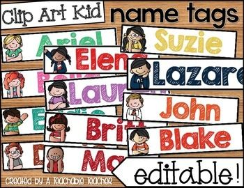 Name TagsName Tags - Editable are the prefect way to personalize your student's desk, locker, or mailbox/cubby.  My class went crazy over these name tags when they saw them on their desk!This editable file allows you to quickly and easily create and print a name tag for every student in your current and future classes!Kid clip art includes the following hair color/skin color for boys and girls: brown hair blonde hair red hair African-American see ALL styles included!THIS I...