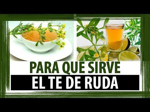 PARA QUE SIRVE EL TE DE RUDA - YouTube
