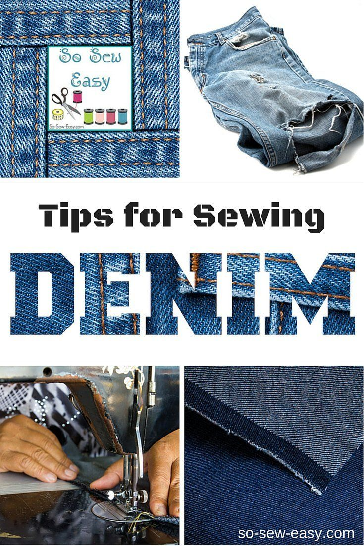 Tips For Sewing Denim http://so-sew-easy.com/sewing-denim/?utm_campaign=coschedule&utm_source=pinterest&utm_medium=So%20Sew%20Easy&utm_content=Tips%20For%20Sewing%20Denim