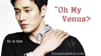 Sinopsis Lengkap Drama Oh My Venus