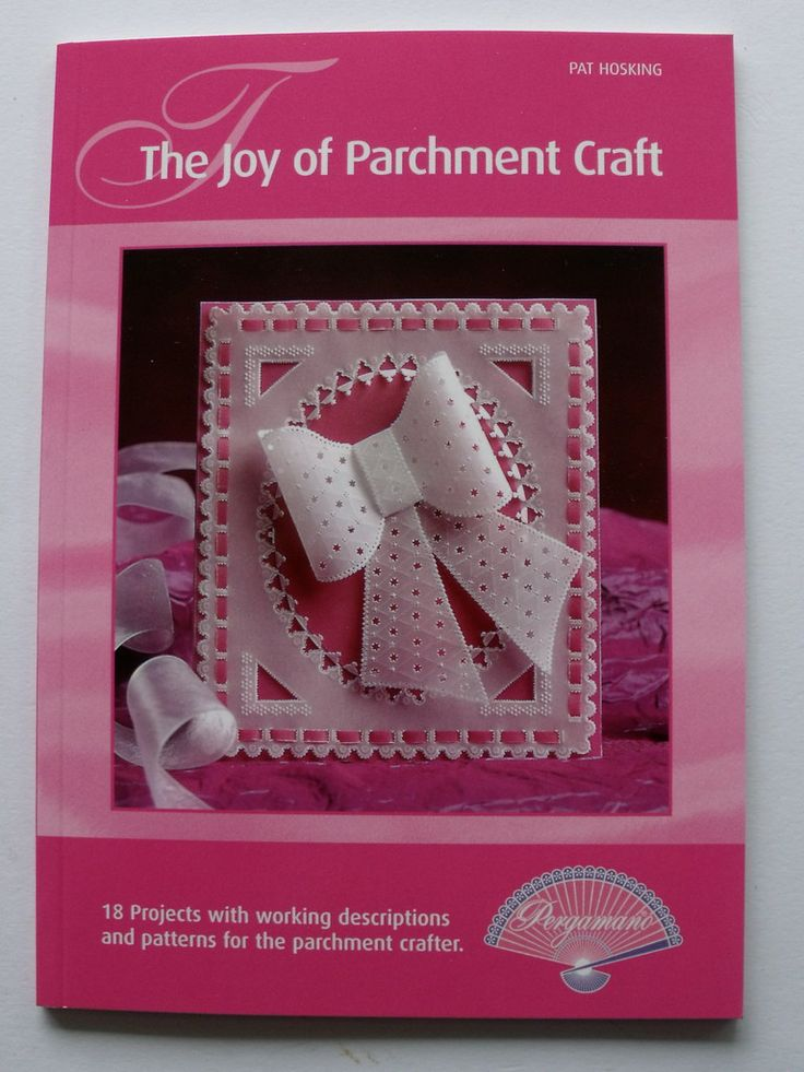 The Joy of Parchment Craft by Pat Hosking £9.95