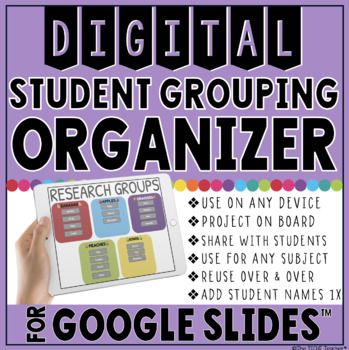 This DIGITAL student grouping organizer in Google Slides™ is a great way to display student groups for centers, rotations, projects, group work, etc.. You can display the slides on your board, share with students via Google Classroom™ or your LMS or you can print .