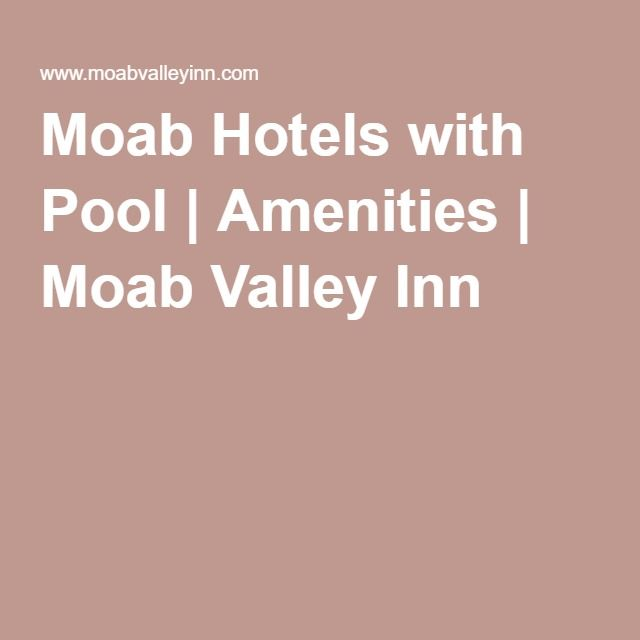 Moab Hotels with Pool | Amenities | Moab Valley Inn