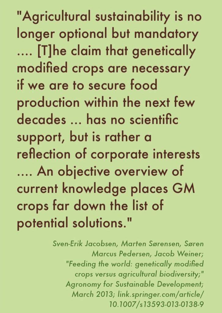 """The above quotation is from the abstract for the study """"Feeding the world: genetically modified crops versus agricultural biodiversity."""" http://link.springer.com/article/10.1007/s13593-013-0138-9"""