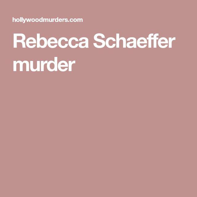 Rebecca Schaeffer murder