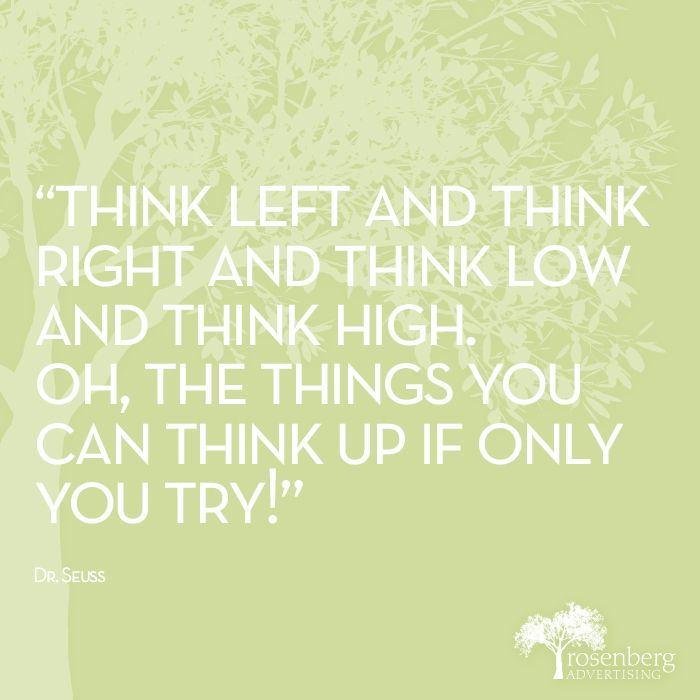 Dr Seuss Quotes Oh The Thinks You Can Think: Pin By Rosenberg Advertising On Creative.
