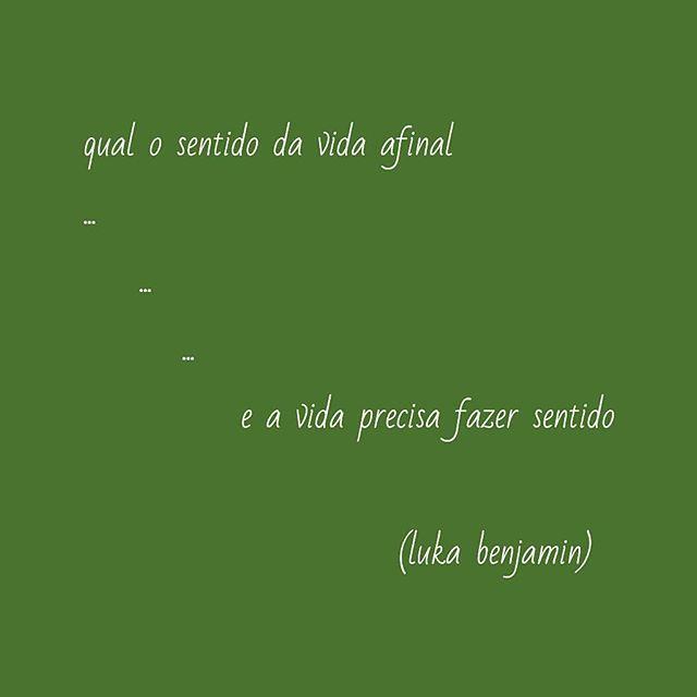 Questão #vida #sentidodavida