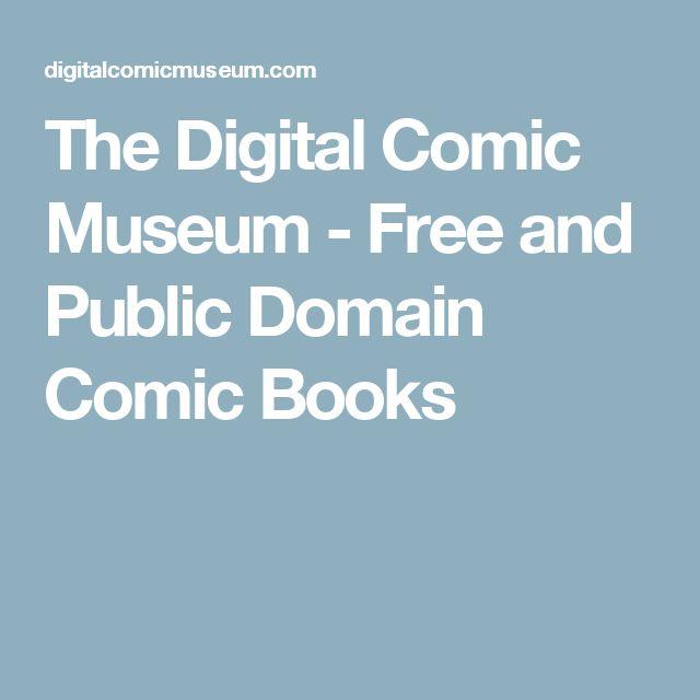 The Digital Comic Museum - Free and Public Domain Comic Books