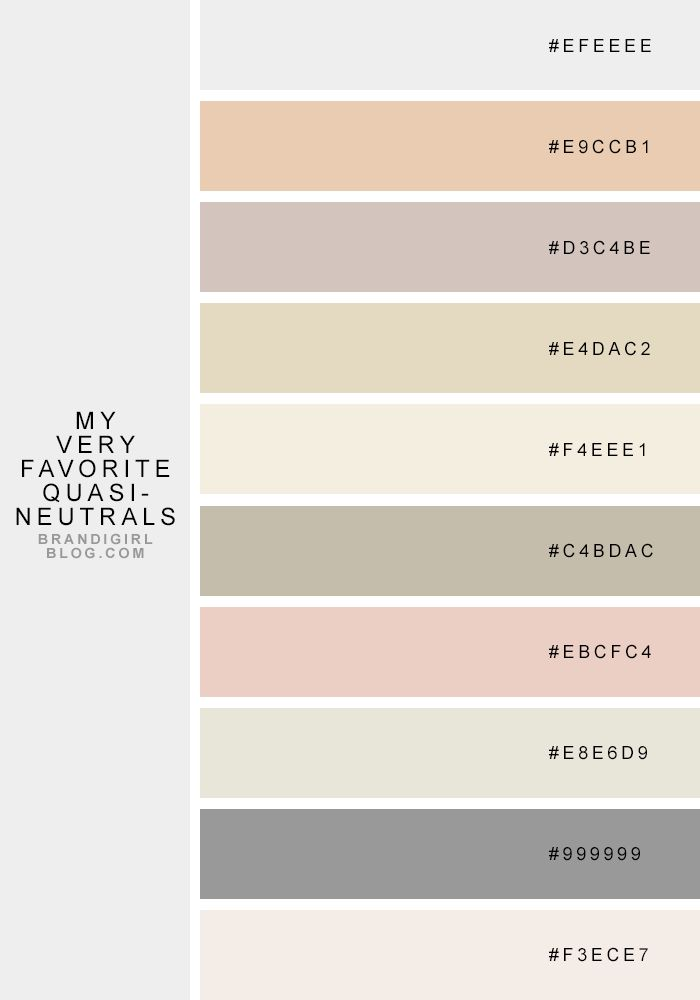 My Very Favorite Quasi-Neutrals | Brandi Hussey