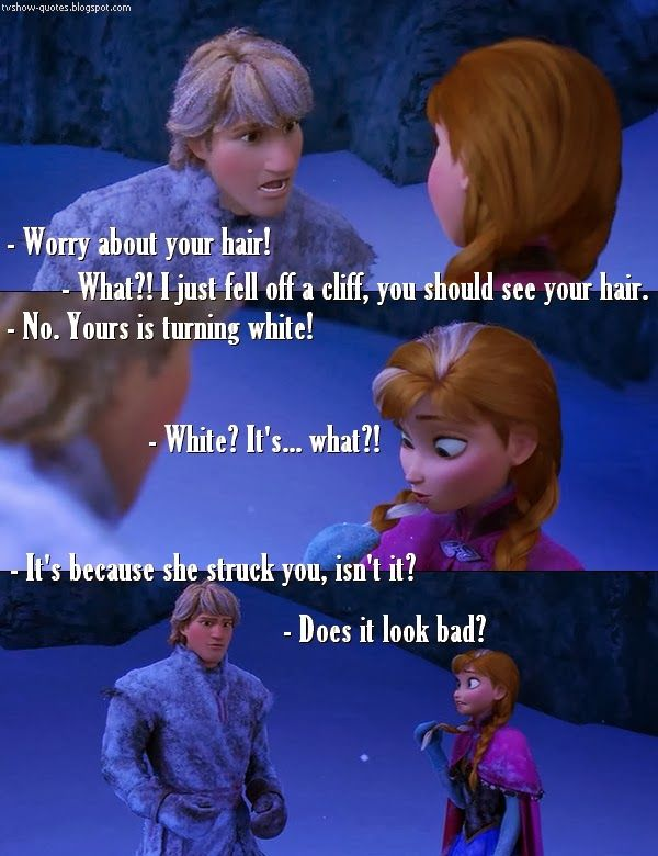 TV Quotes: Frozen - Quote - Does it look bad?
