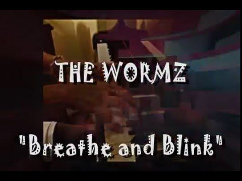 """SinisterMinister, Kenny Aronoff and The Wormz""""Breathe and Blink"""""""