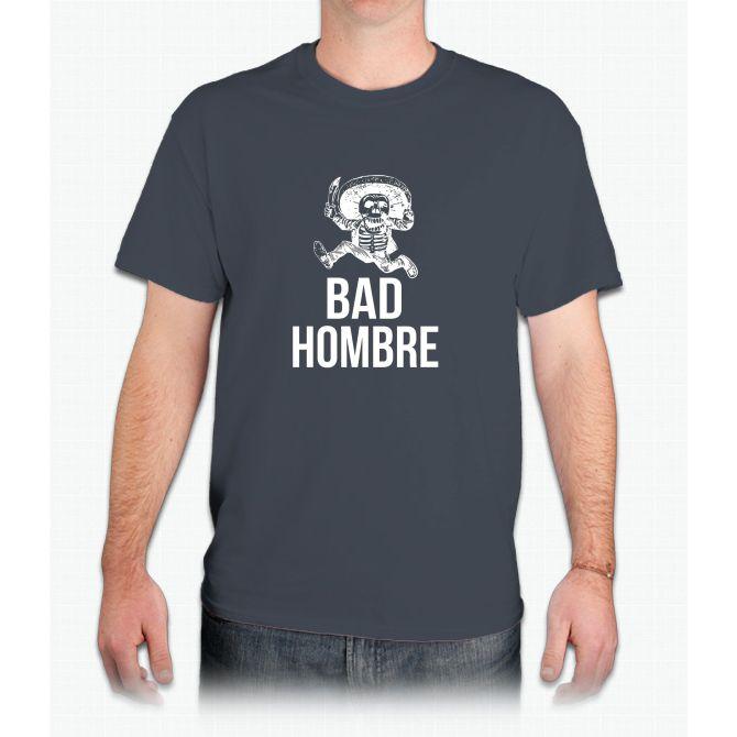 Bad Hombre Funny Trump Clinton Debate Bad Ombre - Mens T-Shirt