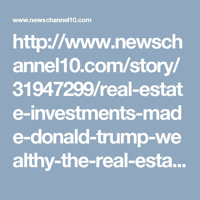 http://www.newschannel10.com/story/31947299/real-estate-investments-made-donald-trump-wealthy-the-real-estate-knowledge-institute-launches-educational-platform-for-real-estate-investors